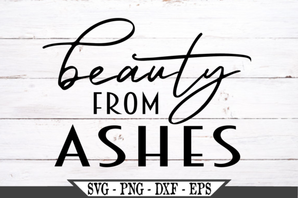 Beauty from Ashes Graphic Crafts By Crafters Market Co