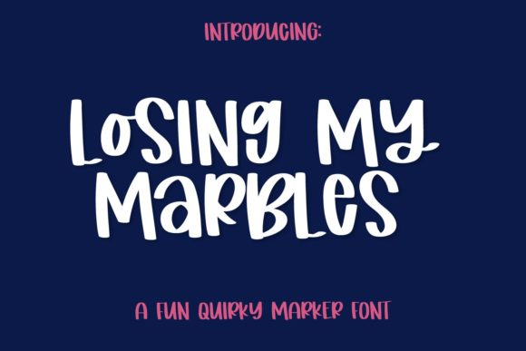 Print on Demand: Losing My Marbles Script & Handwritten Font By Justina Tracy - Image 1