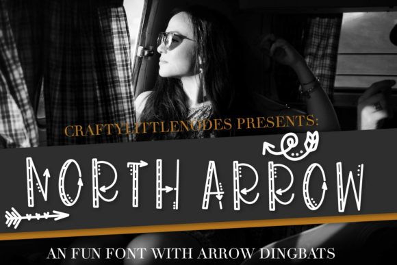 Print on Demand: North Arrow Display Font By Justina Tracy - Image 1