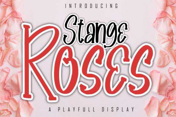 Print on Demand: Stange Roses Display Font By Skiiller Studio