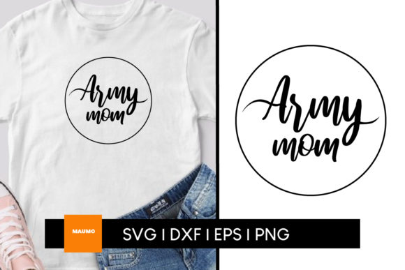 Download Free Army Mom Craft Graphic By Maumo Designs Creative Fabrica SVG Cut Files