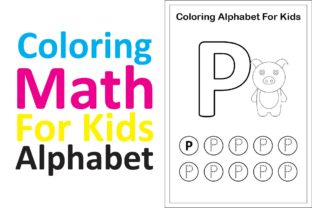 Print on Demand: Coloring Math for Kids Alphabet P Graphic K By studioisamu