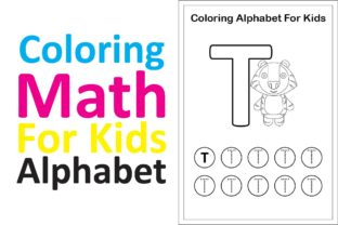 Print on Demand: Coloring Math for Kids Alphabet T Graphic K By studioisamu
