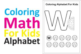 Print on Demand: Coloring Math for Kids Alphabet W Graphic K By studioisamu