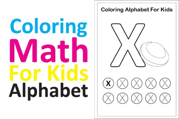 Print on Demand: Coloring Math for Kids Alphabet X Graphic K By studioisamu