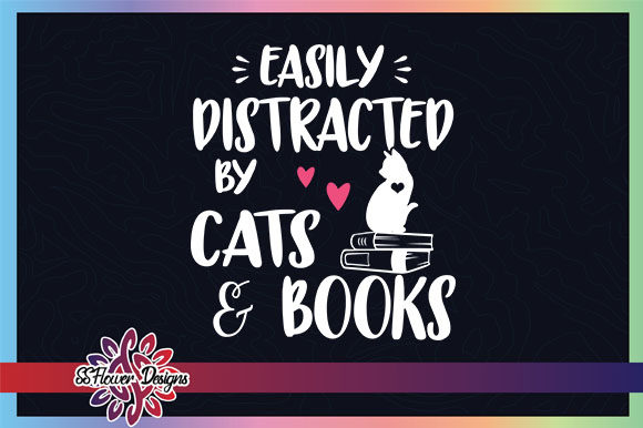 Easily Distracted by Cats and Books Graphic Crafts By ssflower
