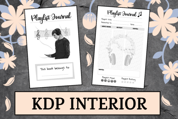 Print on Demand: Playlist Journal | KDP Interior Graphic KDP Interiors By KDP Mastermind