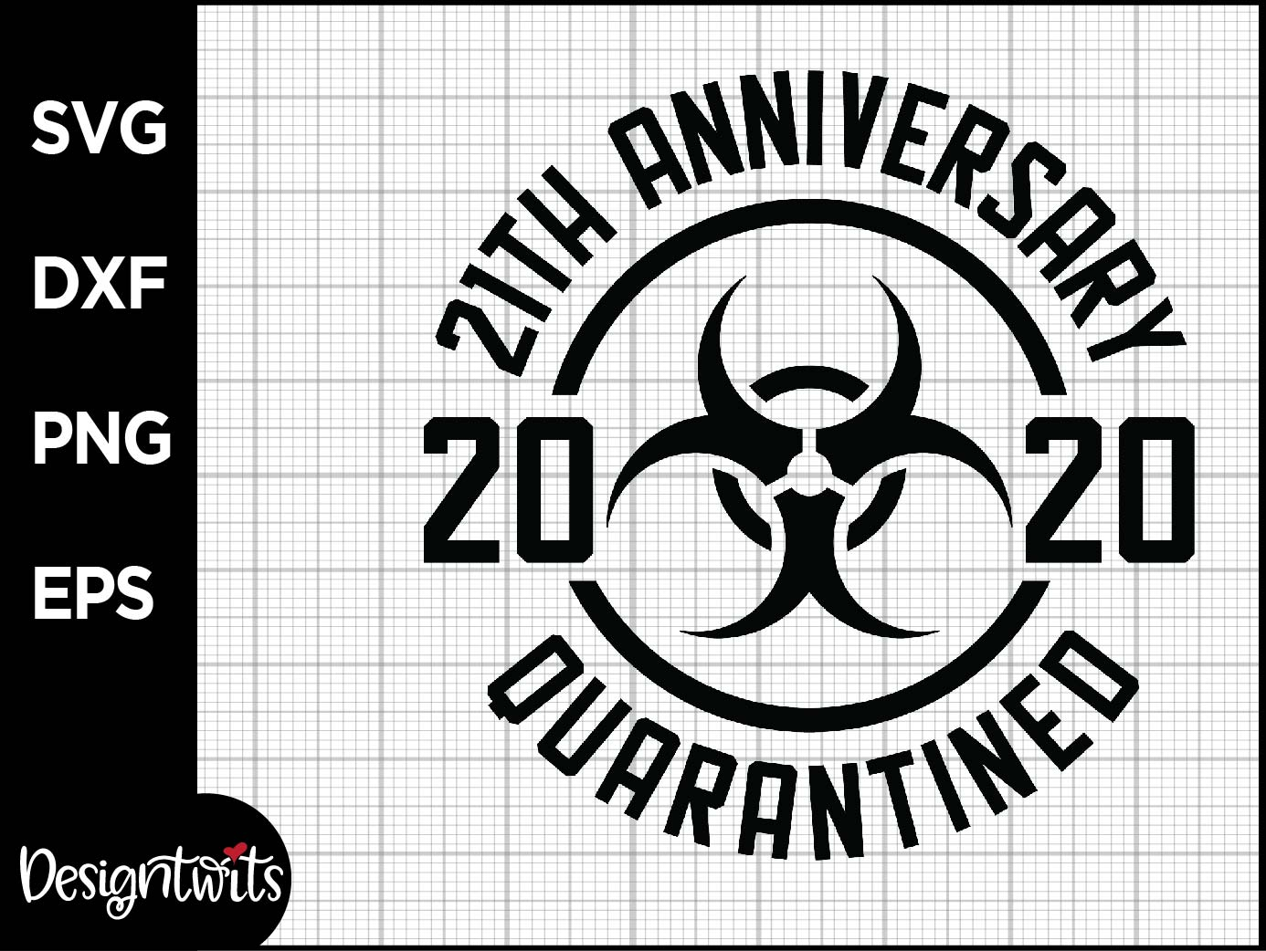 Download Free Quarantined 21th Anniversary 2020 Graphic By Spoonyprint for Cricut Explore, Silhouette and other cutting machines.