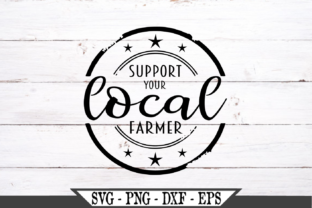 Support Your Local Farmer Graphic Crafts By Crafters Market Co