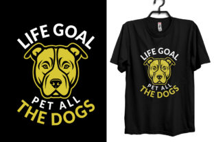 Life Goal Pet All the Dogs Graphic Print Templates By Storm Brain