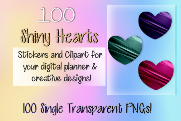 Print on Demand: 100 Shiny Heart Clipart Digital Stickers Graphic Print Templates By AM Digital Designs