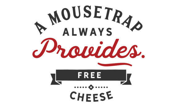 Print on Demand: A Mousetrap Always Provides Free Cheese. Graphic Illustrations By baraeiji