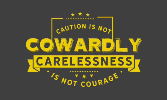 Print on Demand: Carelessness is Not Courage Graphic Illustrations By baraeiji