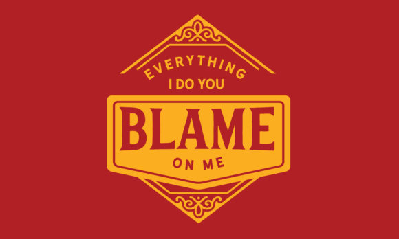 Print on Demand: Everything I Do You Blame on Me Red Graphic Illustrations By baraeiji