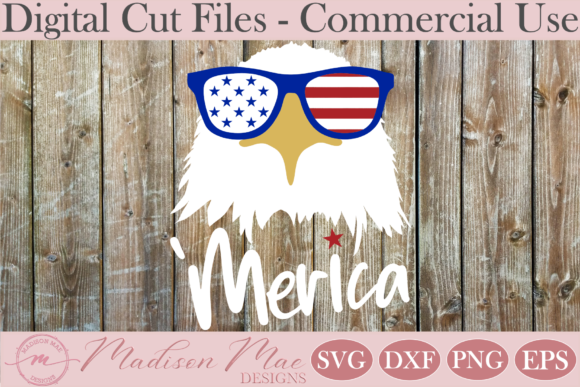 Download Free Fourth Of July Svg Amercian Eagle Graphic By Madison Mae for Cricut Explore, Silhouette and other cutting machines.