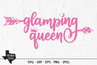 Print on Demand: Glamping Queen - Camping Shirt Design Graphic Crafts By texassoutherncuts