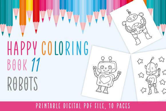 Print on Demand: Happy Coloring Book 11 - Robots Graphic Coloring Pages & Books Kids By Momentos Crafter