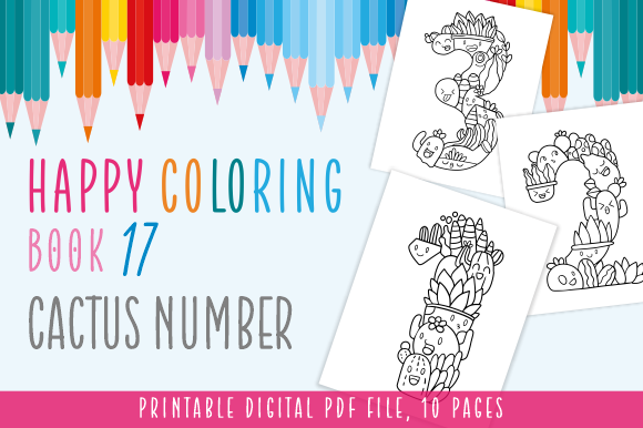 Print on Demand: Happy Coloring Book 17 - Cactus Number Graphic Coloring Pages & Books Kids By Momentos Crafter