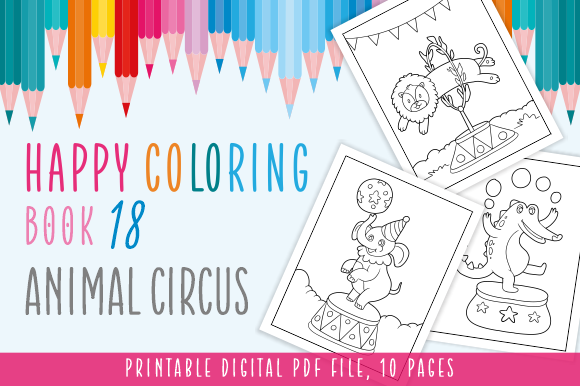 Print on Demand: Happy Coloring Book 18 - Animal Circus Graphic Coloring Pages & Books Kids By Momentos Crafter - Image 1