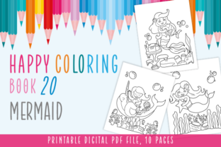 Print on Demand: Happy Coloring Book 20 - Mermaid Graphic Coloring Pages & Books Kids By Momentos Crafter