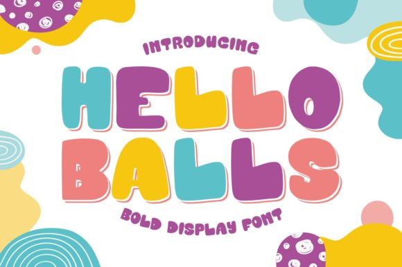 Print on Demand: Hello Balls Display Font By goodjavastudio