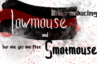 Print on Demand: Lowmouse and Smotmouse Display Font By Arepgunkell