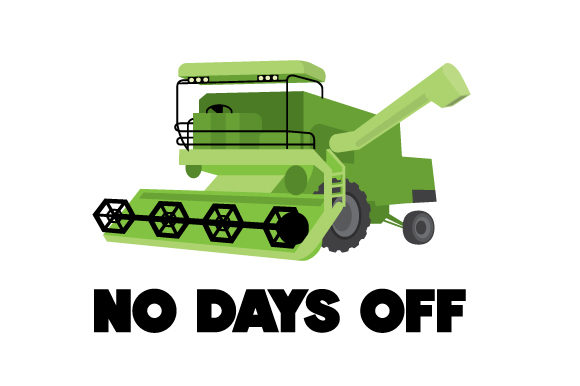 No Days off Farm & Country Craft Cut File By Creative Fabrica Crafts