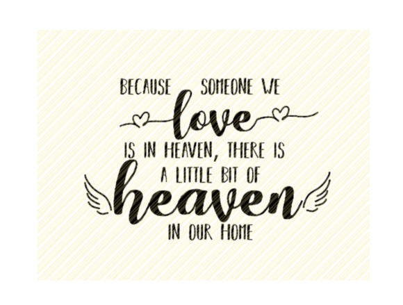 Print on Demand: Because We Someone Love is in Heaven Graphic Crafts By SVGPlaceDesign