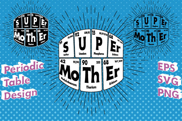Print on Demand: Periodic Table Super Mother Vector   Graphic Illustrations By GraphicsFarm