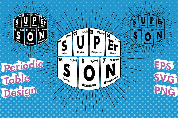 Print on Demand: Periodic Table Super Son Vector Graphic Illustrations By GraphicsFarm
