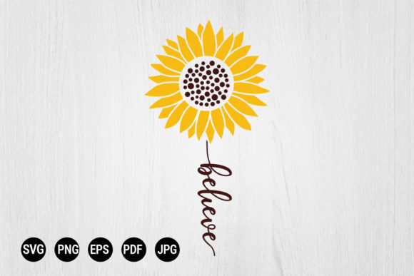 Print on Demand: Sunflower Believe SVG Digital Download Graphic Print Templates By 99 Siam Vector