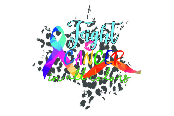 Fight Cancer in All Colors Graphic Print Templates By AlaBala