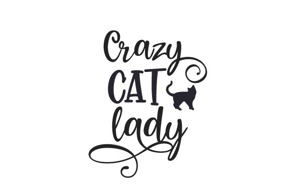 Crazy Cat Lady Katzen Plotterdatei von Creative Fabrica Crafts