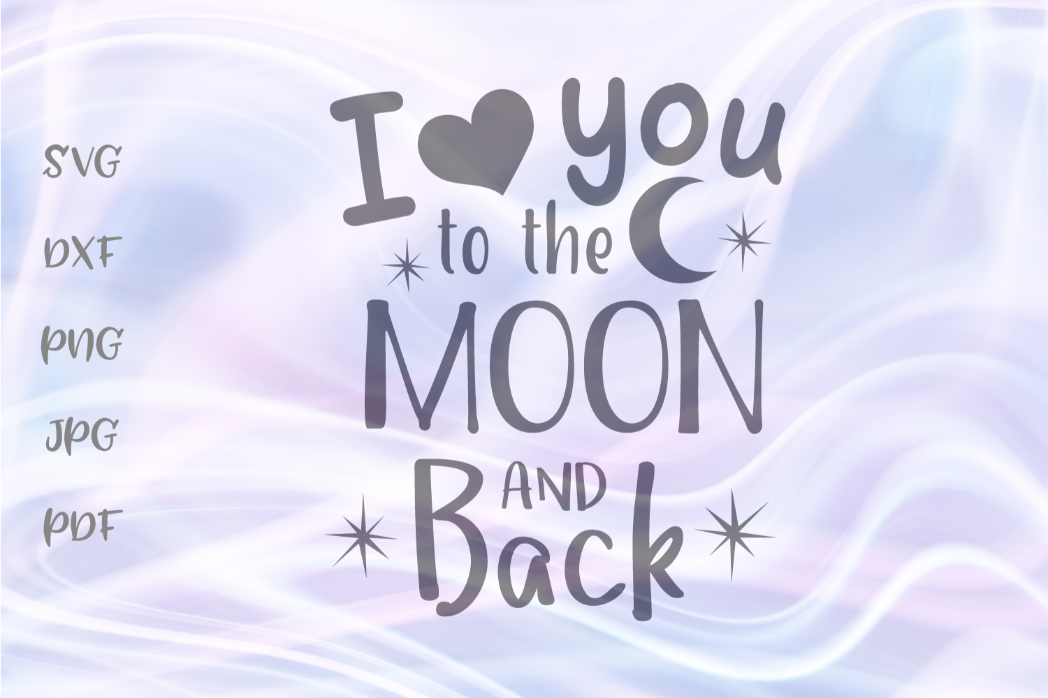 Download Free I Love You To The Moon And Back Cut File Graphic By Digitals By for Cricut Explore, Silhouette and other cutting machines.