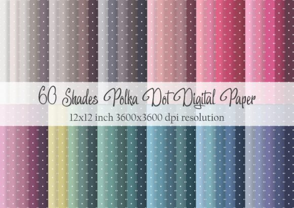 Print on Demand: 60 Shades Polka Dot Digital Paper Graphic Patterns By Simply Paper Craft