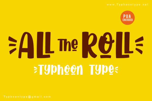 Print on Demand: All the Roll Display Font By Typhoon Type - Suthi Srisopha