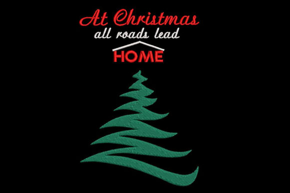 Print on Demand: At Christmas, Every Road Leads Home. Christmas Embroidery Design By Embroidery Shelter