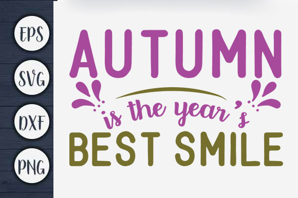 Print on Demand: Autumn is the Year's Best Smile Graphic Print Templates By CreativeArt