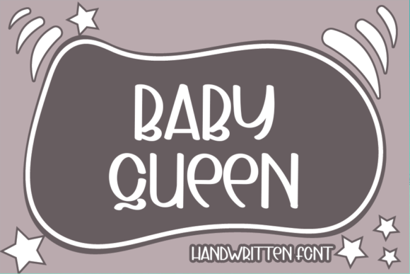 Print on Demand: Baby Queen Display Font By ONE DESIGN