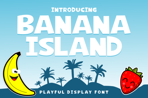 Print on Demand: Banana Island Display Font By estede75