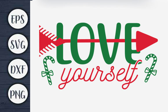 Print on Demand: Christmas T-shirt Design, Love Yourself Graphic Print Templates By CreativeArt