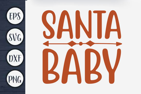 Print on Demand: Christmas T-shirt Design, Santa Baby Graphic Print Templates By CreativeArt