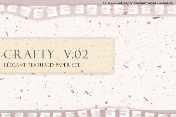 Crafty V.2 Elegant Textured Paper Set Graphic Textures By liquid amethyst art