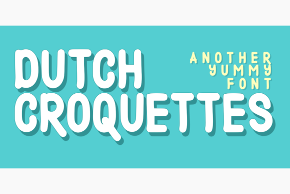 Print on Demand: Dutch Croquettes Display Font By estede75