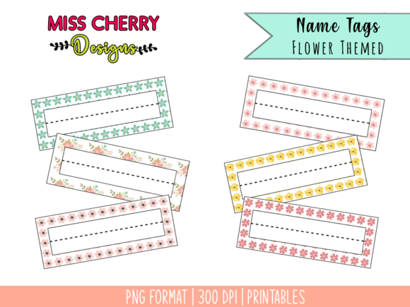 Name Tags Flower Themed Printables Graphic Illustrations By Miss Cherry Designs