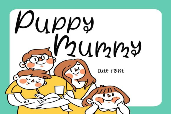 Print on Demand: Puppy Mummy Script & Handwritten Font By Supersemar Letter