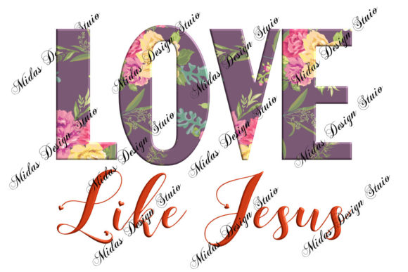 Sublimation - Love Like Jesus 3D Graphic Illustrations By MidasStudio
