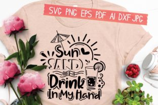 Print on Demand: Sun Sand and a Drink in My Hand Graphic Crafts By AraySVG