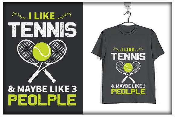 Print on Demand: Tennis T-shirt Design, I Like Tennis Quote Graphic Print Templates By svg_hut