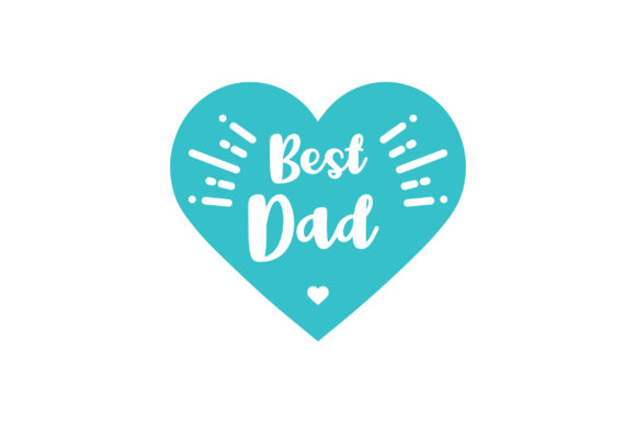 Best Dad Family Craft Cut File By Creative Fabrica Crafts